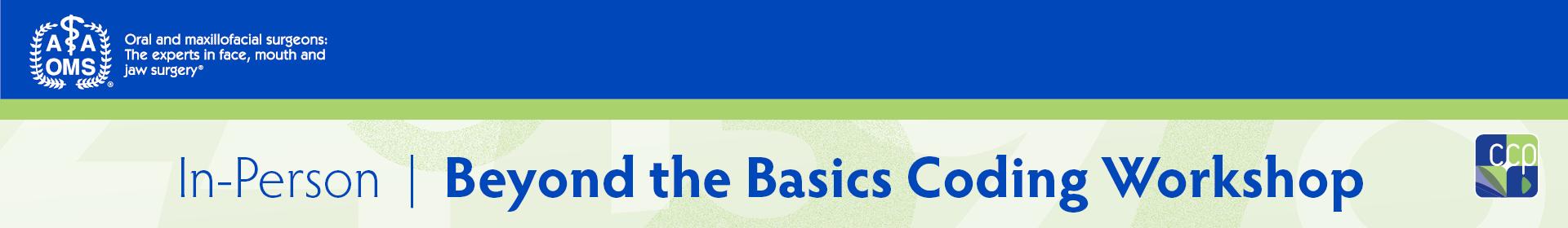 Beyond the Basics Coding Workshop