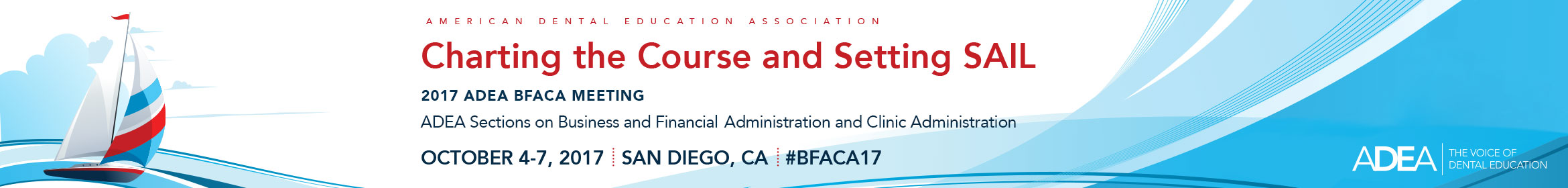 2017 ADEA Sections on Business and Financial Administration and Clinic Administration (ADEA BFACA) Meeting  Main banner