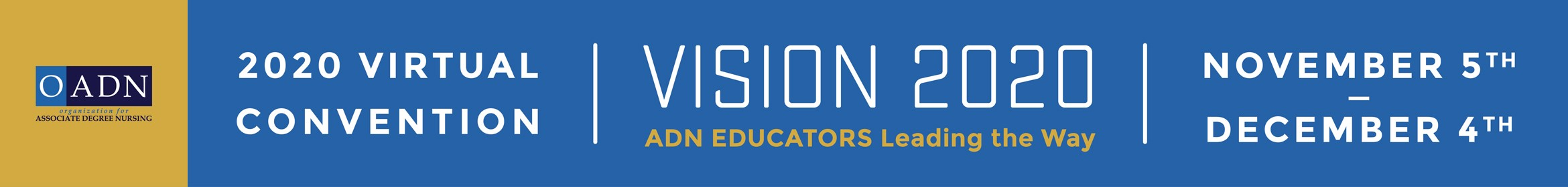 OADN Vision 2020: ADN Educators Lead the Way Main banner