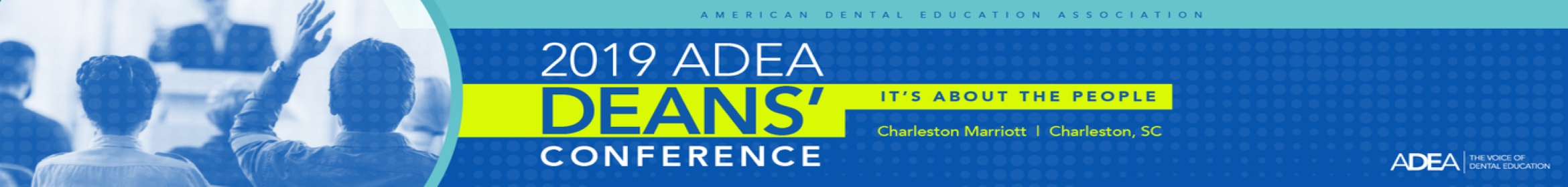 2019 ADEA Deans' Conference Main banner