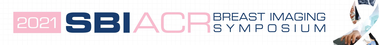 2021 SBI/ACR Breast Imaging Symposium Main banner