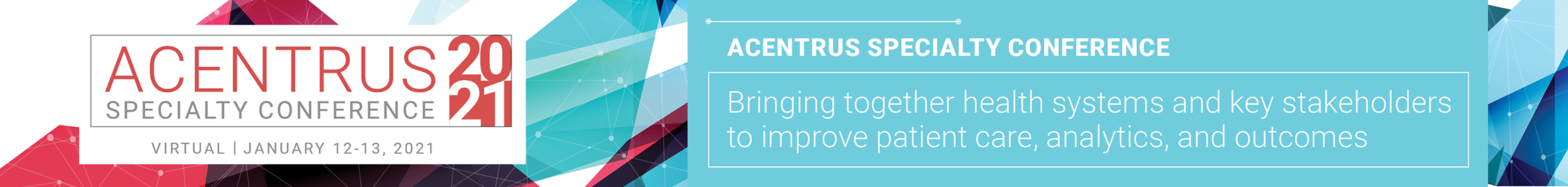 2021 Acentrus Specialty Conference Main banner
