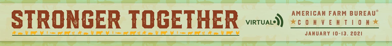 2021 American Farm Bureau Virtual Convention Main banner