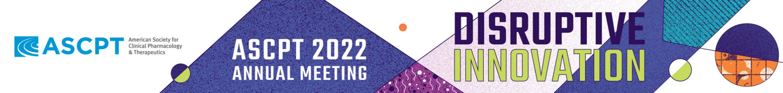 ASCPT 2022 Annual Meeting Main banner