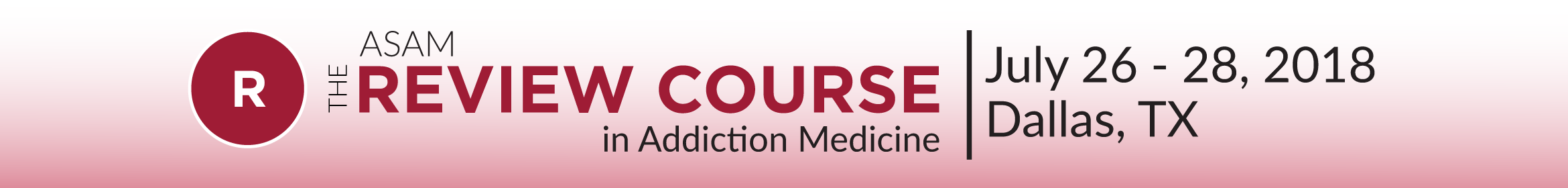The ASAM Review Course in Addiction Medicine 2018 Main banner