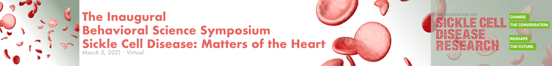 FSCDR's Inaugural Behavioral Science Symposium: Sickle Cell Disease, Matters of the Heart Main banner